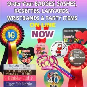 Order Your Badges, Sashes, Rosettes, Lanywards, Wristbands & Party Items ONLINE NOW